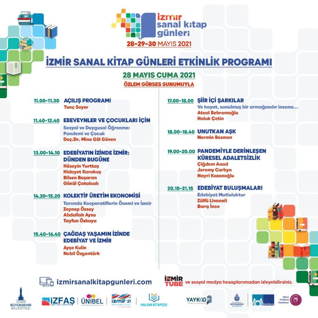 İzmir'de Sanal Kitap Günleri yarın (28 Mayıs) başlıyor. Üç günlük Sanal Kitap Fuarı, dünyaca ünlü pek çok ismi İzmirli kitapseverlerle buluşturacak.